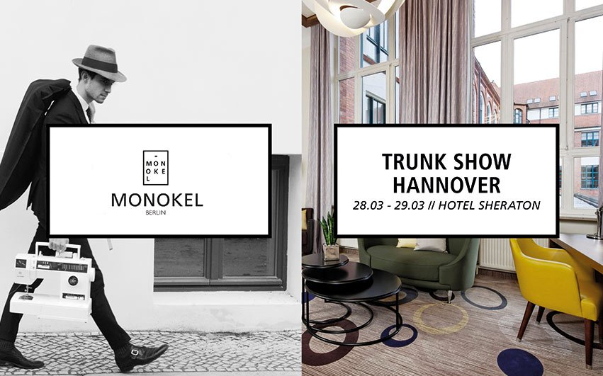 Fashion week berlin 2017 termin - 2015 0310 Monokel Berlin Trunk Show Hannover Monokel Berlin